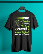 This Plumber Is Like 4-Leaf Clover Classic T-Shirt lifestyle-mens-crewneck-front-3