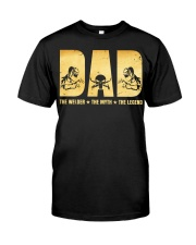 Dad The Welder The Myth The Legend Classic T-Shirt front