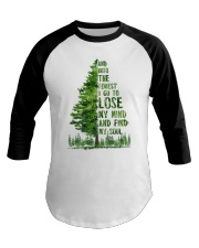 And Into The Forest I Go To Lose Baseball Tee thumbnail