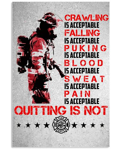 Firefighter Quitting Is Not Poster