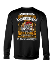 I May Seem Quiet And Reserver - While I'm Welding Crewneck Sweatshirt thumbnail