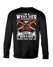 I'm A Welder I Wake Up With A Dick Crewneck Sweatshirt thumbnail