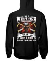 I'm A Welder I Wake Up With A Dick Hooded Sweatshirt thumbnail