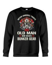 Firefighter Never Underestimate Old Man Bunker Crewneck Sweatshirt thumbnail