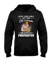 Move Over Boys Let This Old Woman Firefighter Hooded Sweatshirt tile