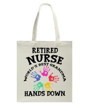 Retired Nurse World's Best Grandma Hands Down Tote Bag thumbnail