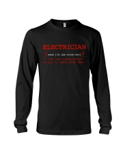 Electrician Trips To Make Ends Meet Long Sleeve Tee thumbnail