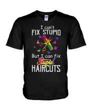 I Can't Fix Stupid But I Can Fix Stupiad Haircuts V-Neck T-Shirt thumbnail