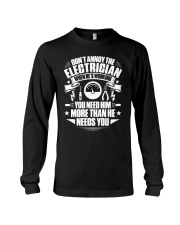Don't Annoy The Electrician Long Sleeve Tee thumbnail