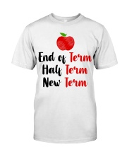 End Of Term Classic T-Shirt front