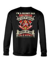 I'm A Grumpy Old Firefighter My Level Of Sarcasm Crewneck Sweatshirt thumbnail