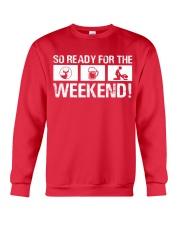 So Ready  For The Weekend Hunting Crewneck Sweatshirt thumbnail