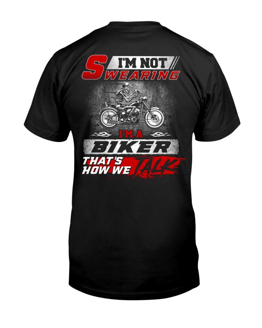 Yelling I'm A Biker That's How We Talk Classic T-Shirt