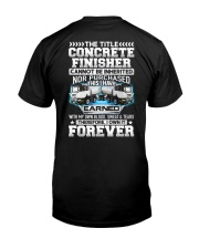 The Title Concrete Finisher Canot Be Inherited Classic T-Shirt back