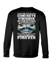 The Title Concrete Finisher Canot Be Inherited Crewneck Sweatshirt thumbnail