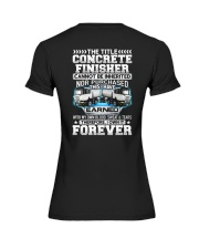 The Title Concrete Finisher Canot Be Inherited Premium Fit Ladies Tee thumbnail