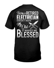Being A Retired Electrician Classic T-Shirt back