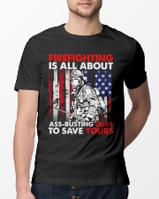 Firefighting Is All About Ass Busting Ours To Save Classic T-Shirt lifestyle-mens-crewneck-front-13