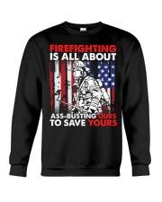 Firefighting Is All About Ass Busting Ours To Save Crewneck Sweatshirt thumbnail