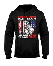 Firefighting Is All About Ass Busting Ours To Save Hooded Sweatshirt thumbnail