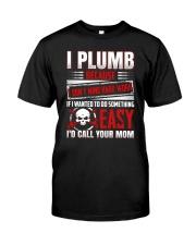 I Plumb Because I Don't Mind Hard Work Premium Fit Mens Tee thumbnail