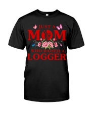 Just A Mom Who Raised A Logger Premium Fit Mens Tee thumbnail