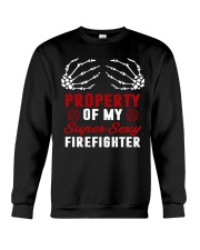 Property Of My Super Sexy Firefighter Crewneck Sweatshirt thumbnail
