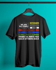 We are all family Dispatch Corrections EMS Classic T-Shirt lifestyle-mens-crewneck-front-3