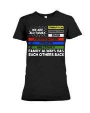 We are all family Dispatch Corrections EMS Premium Fit Ladies Tee thumbnail