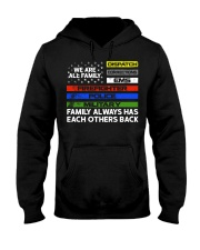 We are all family Dispatch Corrections EMS Hooded Sweatshirt thumbnail