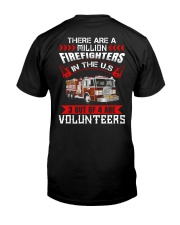 There Are A Milion Firefighters In The US Classic T-Shirt back