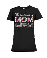 The Best King Of Mom Raises A Hair Stylist Premium Fit Ladies Tee thumbnail