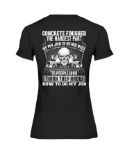 Concrete Finisher The The Hardest Part Of My Job Premium Fit Ladies Tee thumbnail