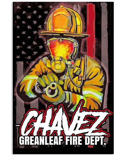Chavez Greanleaf Firefighter Poster