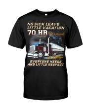 No Sick Leave Little Vacation Trucker Classic T-Shirt front