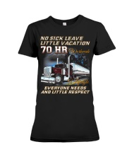 No Sick Leave Little Vacation Trucker Premium Fit Ladies Tee thumbnail