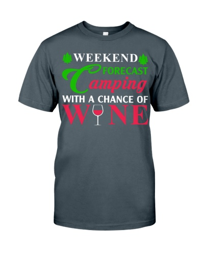 Weekend Forecast Camping With A Chance Of Wine