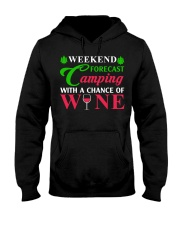 Weekend Forecast Camping With A Chance Of Wine Hooded Sweatshirt thumbnail
