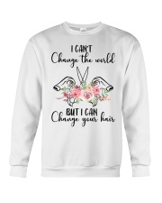 I Can't Change The World But I Can Your Hair Crewneck Sweatshirt thumbnail