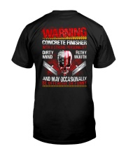 Warning Concrete Finishe with a strong personality Classic T-Shirt back