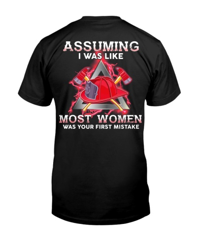 Assuming I Was Like Most Women Firefighter