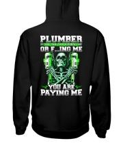 Plumber You Are Paying Me Hooded Sweatshirt thumbnail