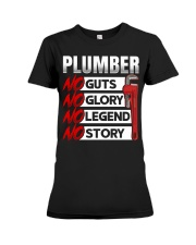 Plumber No Guts No Glory No Legend Premium Fit Ladies Tee thumbnail