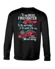 To My Diesel Firefighter I Love You Crewneck Sweatshirt thumbnail