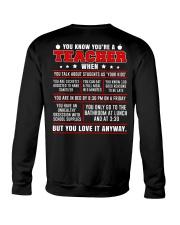 You know you're a teacher when Crewneck Sweatshirt thumbnail