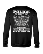 Police The The Hardest Part Of My Job  Crewneck Sweatshirt thumbnail