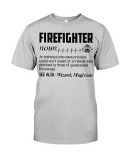 Firefighter Noun Classic T-Shirt front