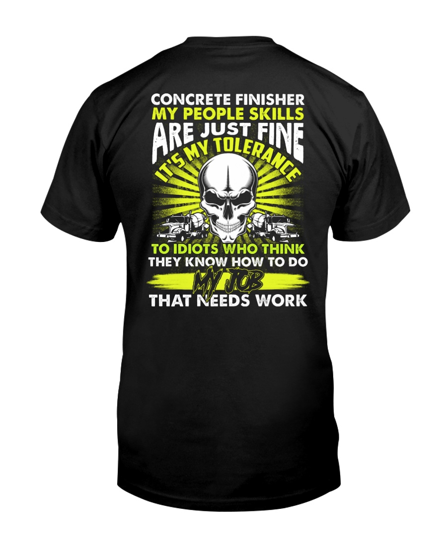 Concrete Finisher It's My Tolerance Classic T-Shirt