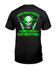 With Great Power Comes Great Electricity Bill Classic T-Shirt thumbnail