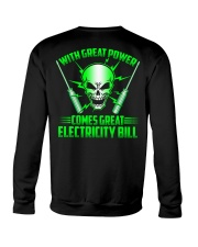 With Great Power Comes Great Electricity Bill Crewneck Sweatshirt tile